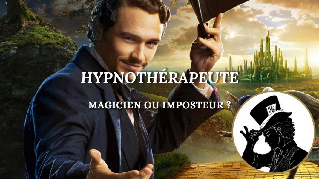 Les hypnothérapeutes sont-ils des magiciens ou des imposteurs ?